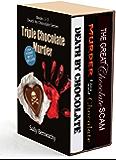 Triple Chocolate Murder: Books 1, 2, & 3 Death by Chocolate series (English Edition)