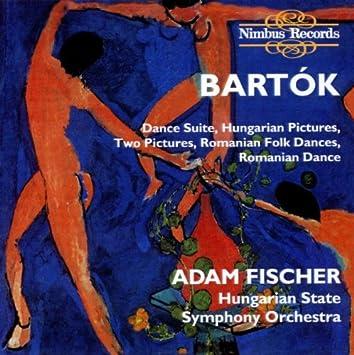 Béla Bartók: Dance Suite/Hungarian Pictures/Two Pictures/Romanian Folk  Dances/Romanian Dance