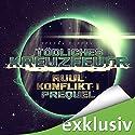 Tödliches Kreuzfeuer (Der Ruul-Konflikt Prequel 1) Hörbuch von Stefan Burban Gesprochen von: Michael Hansonis
