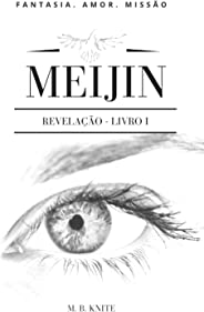 Saga Meijin - Revelação (Livro 1)