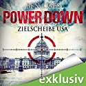 Power Down: Zielscheibe USA (Dewey Andreas 1) Audiobook by Ben Coes Narrated by Michael Lucke
