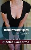 Histoires érotiques, tome 5: libertinage et candaulisme