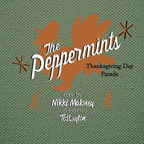 The Peppermints: Thanksgiving Day Parade (Volume 3) (The Thanksgiving Day Parade)