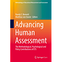 Advancing Human Assessment: The Methodological, Psychological and Policy Contributions of ETS (Methodology of Educational Measurement and Assessment) (English Edition)