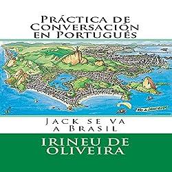 Práctica de Conversación en Portugués [Conversation Practice in Portuguese]
