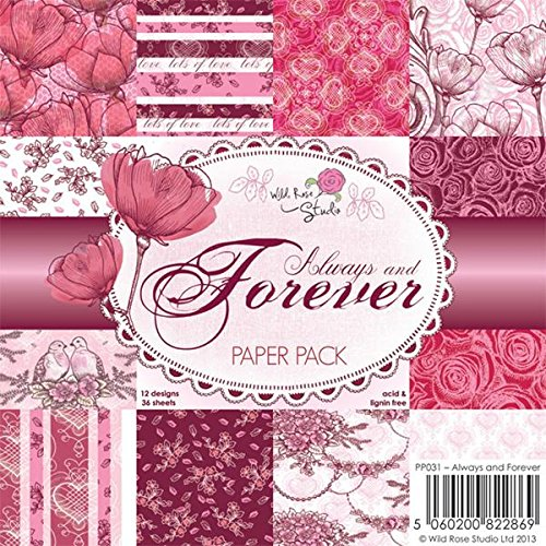 (Wild Rose Studio Paper Pack, 6 by 6-Inch, Always and Forever)