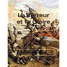 La Terreur et la Gloire: rencontre mortelle avec les Zoulous (French Edition)