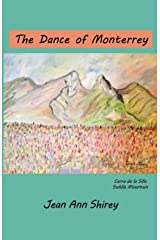 The Dance of Monterrey Paperback