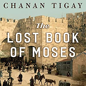 The Lost Book of Moses Audiobook
