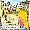 The Yellow Brick Road Audiobook by Elizabeth Cadell Narrated by Helen Taylor
