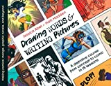 Drawing Words and Writing Pictures: Making Comics: Manga, Graphic Novels, and Beyond