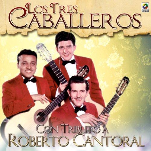 Con Tributo a Roberto Cantoral