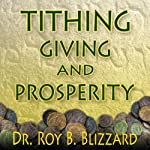 Tithing Giving and Prosperity | Roy B. Blizzard