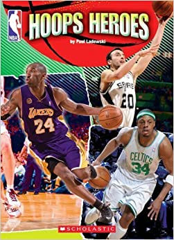 NBA: Hoops Heroes by Paul Ladewski (2009-03-01)