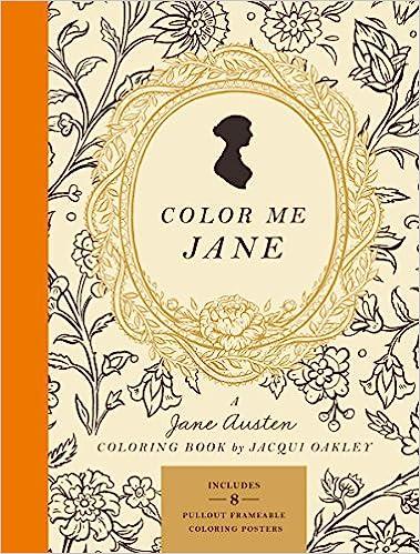 Color Me Jane: A Jane Austen Colouring Book: Amazon.es ...