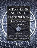 Graphene Science Handbook, Six-Volume Set: Graphene Science Handbook: Size-Dependent Properties (Volume 5)