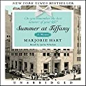 Summer at Tiffany Audiobook by Marjorie Hart Narrated by Julia Whelan