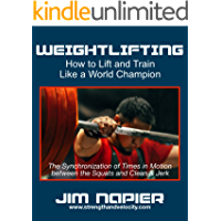 Weightlifting: How to Lift and Train Like a World Champion (English Edition)