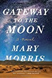 img - for Gateway to the Moon: A Novel book / textbook / text book