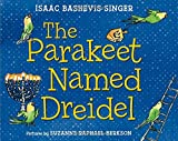 The Parakeet Named Dreidel: A Picture Book
