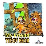 My Friend Teddy Bear | Paola Ergi