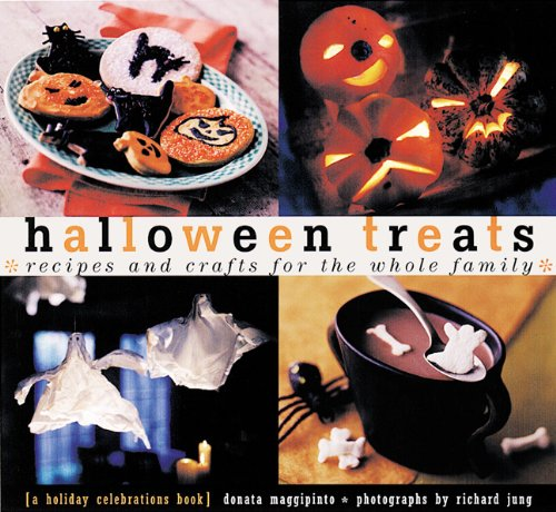 Halloween Treats: Recipes and Crafts for the Whole Family (Holiday Celebrations) -