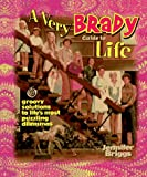 A Very Brady Guide to Life, Jennifer Briggs, 1558534474