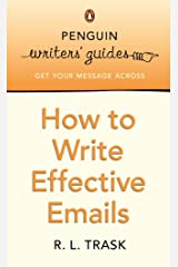 Penguin Writers' Guides: How to Write Effective Emails Kindle Edition