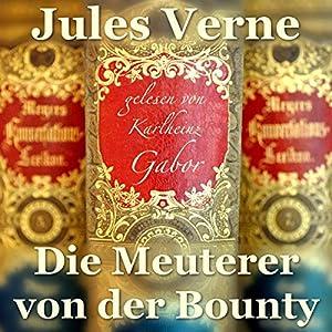 Die Meuterer von der Bounty Hörbuch