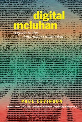 Digital McLuhan: A Guide to the Information Millennium by Routledge