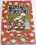 img - for Home Is Where The Heart Is: My Journal (Mary Engelbreits Journals) book / textbook / text book
