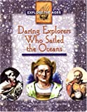 Daring Explorers Who Sailed the Oceans, Roberta Stathis and Gregory Blanch, 1555015484
