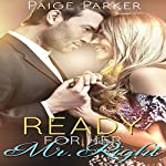 Ready for Her Mr. Right | Paige Parker