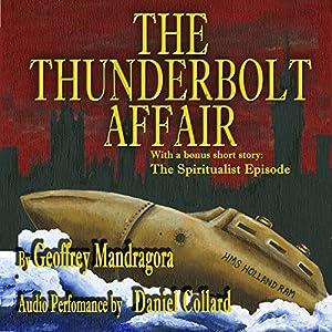 The Thunderbolt Affair Audiobook