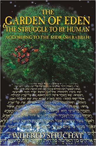 The Garden of Eden & the Struggle to Be Human According to the ...
