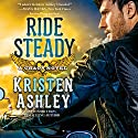 Ride Steady Audiobook by Kristen Ashley Narrated by Kate Russell