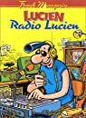 Lucien, tome 3 : Radio Lucien par Margerin