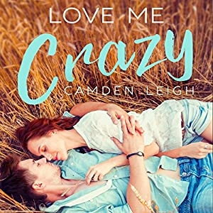 Love Me Crazy Audiobook