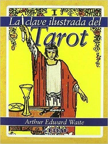 Clave Ilustrada Del Tarot, La-78 Cartas (Tabla de Esmeralda ...