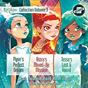 Star Darlings Collection: Volume 3: Piper's Perfect Dream; Astra's Mixed-Up Mission; Tessa's Lost and Found | Shana Muldoon Zappa, Ahmet Zappa