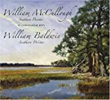 William Mccullough, Southern Painter in Conversation with William Baldwin, Southern Writer, William P. Baldwin, 159629129X