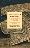 Image of Shakespeare's Montaigne: The Florio Translation of the Essays, A Selection (New York Review Books Classics)