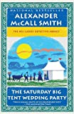 The Saturday Big Tent Wedding Party (No. 1 Ladies' Detective Agency Series)