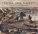 img - for Thar She Goes: Shipbuilding on the Connecticut River book / textbook / text book