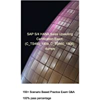 SAP S/4HANA Sales Upskilling Certification Exam (C_TS460_1909, C_TS460_1809)