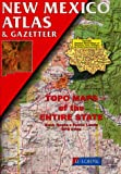 New Mexico Atlas and Gazetteer, DeLorme Map Staff, 0899332293