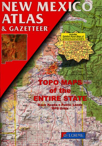 New Mexico Atlas & Gazetteer (New Mexico Gazetteer)
