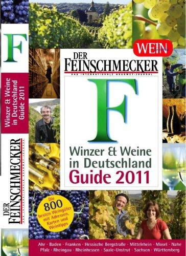 der-feinschmecker-guide-winzer-und-weine-in-deutschland-2011-feinschmecker-restaurantfhrer