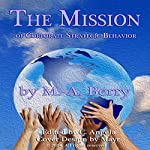 The Mission of Corporate Strategic Behavior   M. A. Berry