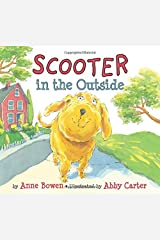Scooter In the Outside Hardcover